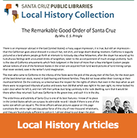 More than 400 articles on Santa Cruz County history, many with illustrations