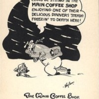 Cartoon about The Main Coffee Shop, 1508 Pacific Ave.<br />